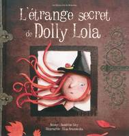L ETRANGE SECRET DE DOLLY LOLA
