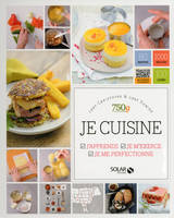 Je cuisine - j'apprends, je m'exerce, je me perfectionne, 750 g