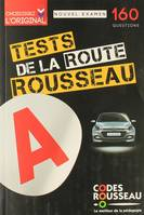 Tests Rousseau de la route / 160 questions