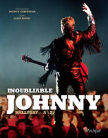 Inoubliable Johnny, Hallyday de A à Z