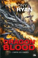 Dragon Blood – T.3 L'Empire des Cendres