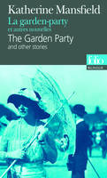 La garden-party et autres nouvelles/The Garden Party and other stories, and other stories
