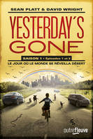 Yesterday's gone - saison 1 - T1