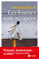 LES FEMMES SONT OCCUPEES
