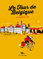 LE TOUR DE BELGIQUE DE MONSIEUR IOU - EDITION COLLECTOR