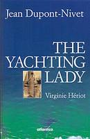 The yachting lady, Virginie Hériot