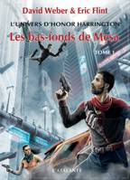 L'univers d'Honor Harrington, 1, Les bas-fonds de Mesa