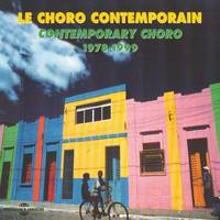 Contemporary Choro 1978 1999 Anthologie Musicale Coffret Double Cd Audio
