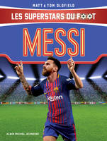Messi, Les Superstars du foot