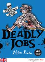 Deadly jobs - livre+mp3