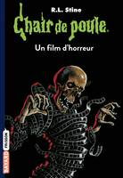 Chair de poule , Tome 52, Un film d'horreur
