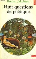 Huit questions de poetique