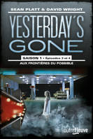Yesterday's gone - saison 1 - T2