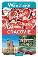 Le Guide Un Grand Week-end à Cracovie