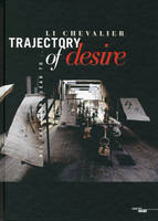 Trajectory of Desire -anglais-