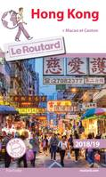 Guide du Routard Hong Kong 2018/19, + Macao et Canton