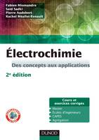 Électrochimie - 2e édition - Des concepts aux applications, Des concepts aux applications