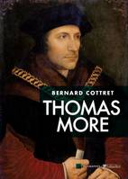 Thomas More / la face cachée des Tudors