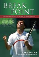 Break Point, The Secret Diary of a Pro Tennis Player
