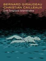 DIEGO - LES LONGUES TRAVERSEES - TOME 1 - LES LONGUES TRAVERSEES (EDITION NORMALE)