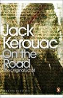 Jack Kerouac On the road: the original scroll (Penguin Modern Classics) /anglais