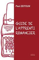 Guide de l'apprenti romancier