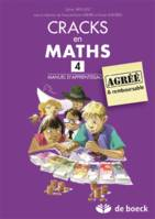 CRACKS EN MATHS 4 - MANUEL D'APPRENTISSAGE