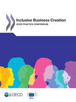 Inclusive Business Creation, Good Practice Compendium