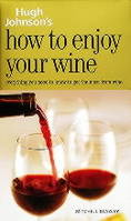 HOW TO ENJOY YOUR WINE