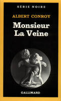 Monsieur La Veine