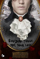 Even dead things feel your love - Mathieu Guibé