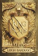King of Scars, Tome 01, King of scars