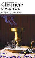 Sir Walter Finch et son fils William