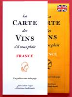 La Carte des Vins s'il vous plaît, France (english version)