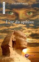 L'or du sphinx, Roman