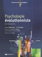 PSYCHOLOGIE EVOLUTIONNISTE : UNE INTRODUCTION, une introduction