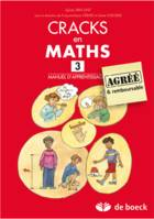 CRACKS EN MATHS 3 - MANUEL D'APPRENTISSAGE