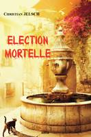 Election mortelle