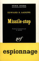 Missile-stop