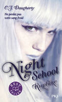 NIGHT SCHOOL - TOME 3 RUPTURE - VOL3