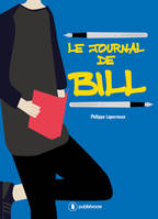 Le Journal de Bill, Roman jeunesse