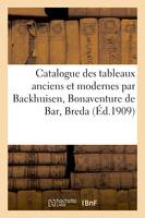 Catalogue de tableaux anciens et modernes par Backhuisen, Bonaventure de Bar, Breda