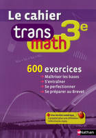 MATHEMATIQUE 3E CAHIER VERSION