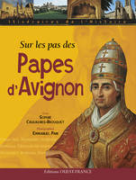 Sur lespas des Papes d'Avignon (Collection :