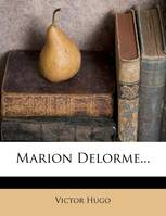 Marion Delorme...
