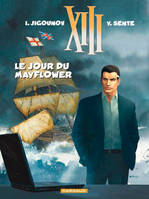 XIII., XIII, Le jour du Mayflower, Volume 20
