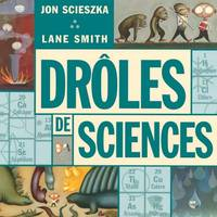 DROLES DE SCIENCES