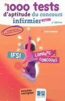 1000 TESTS D'APTITUDE DU CONCOURS INFIRMIER T01 (4EME EDITIO, Volume 1