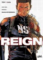 1, REIGN T01 - DAY-ONE