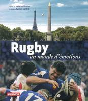 RUGBY, UN MONDE D'EMOTIONS